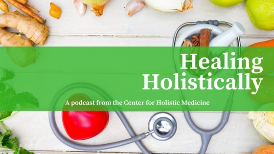 Healing Holistically Podcast